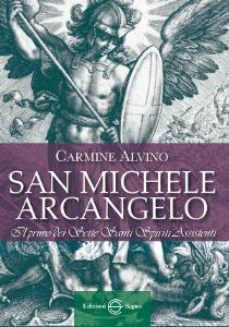 San Michele Arcangelo Il primo dei Sette Santi Spiriti Assistenti