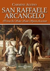 San Raffaele Arcangelo Il terzo dei Sette Santi Spiriti Assistenti